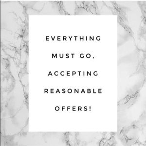 EVERYTHING MUST GO! :)